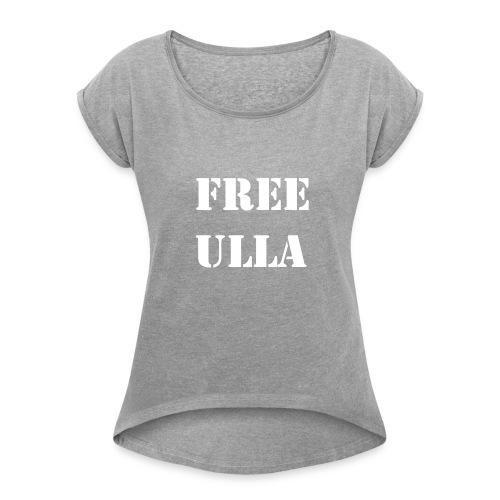 Free Ulla - Vit Text - T-shirt med upprullade ärmar dam