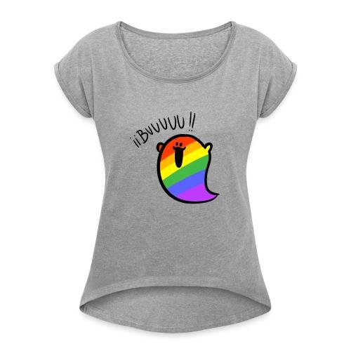 Buuuuu Gaysper - Camiseta con manga enrollada mujer