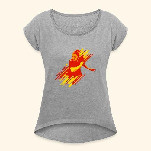 You areyour only limit, Ping pong champs - Frauen T-Shirt mit gerollten Ärmeln