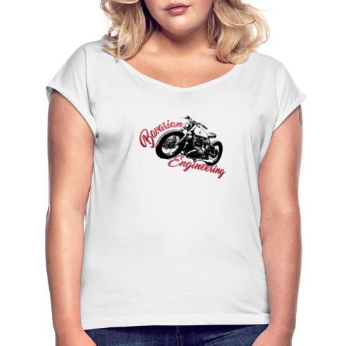 Bavarian Engineering Motorcycle - Frauen T-Shirt mit gerollten Ärmeln