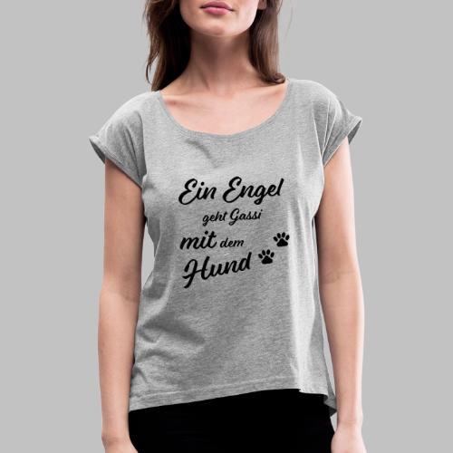 EIN ENGEL GEHT GASSI MIT DEM HUND - V2 - Black - Frauen T-Shirt mit gerollten Ärmeln