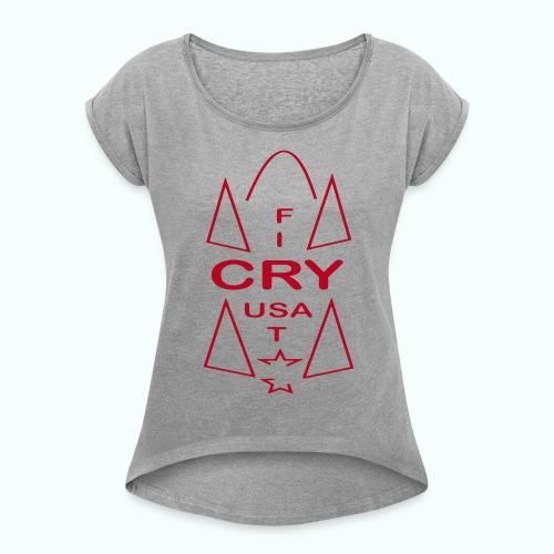 cry usa - Frauen T-Shirt mit gerollten Ärmeln