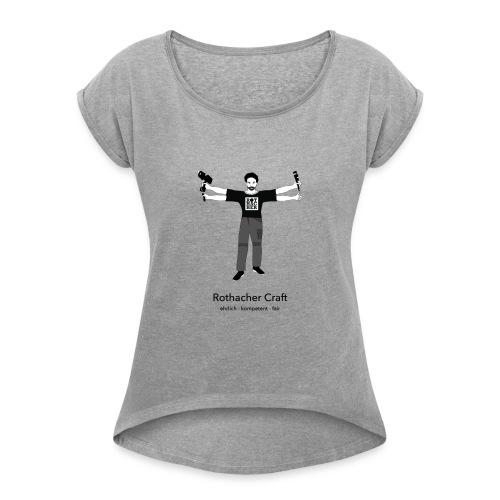 Rothacher Craft - Frauen T-Shirt mit gerollten Ärmeln