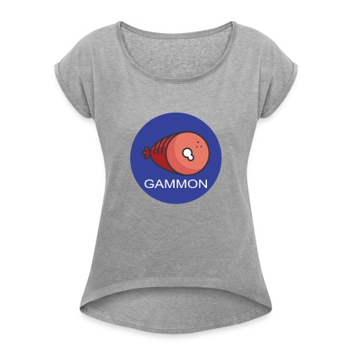 gammon design - Women's T-Shirt with rolled up sleeves