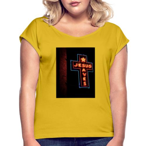 Jesus Saves - Women's T-Shirt with rolled up sleeves