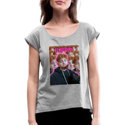 Je hoof merch - Vrouwen T-shirt met opgerolde mouwen