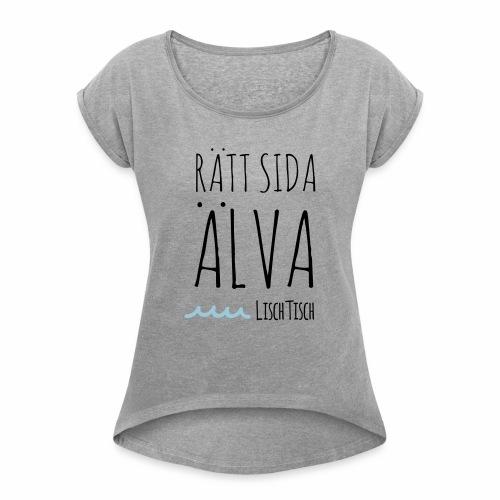Rätt sida Älva - T-shirt med upprullade ärmar dam