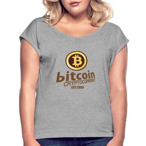 Bitcoin Cryptocurrency - Vrouwen T-shirt met opgerolde mouwen