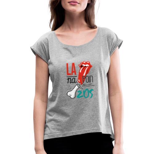 la langue na poin le zos 974 - T-shirt à manches retroussées Femme