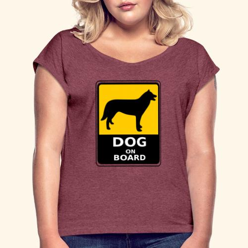 cartel perro - Camiseta con manga enrollada mujer