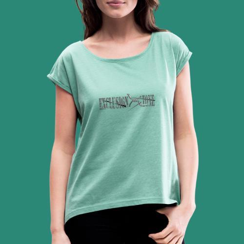 EXCLUSION ZONE - Frauen T-Shirt mit gerollten Ärmeln