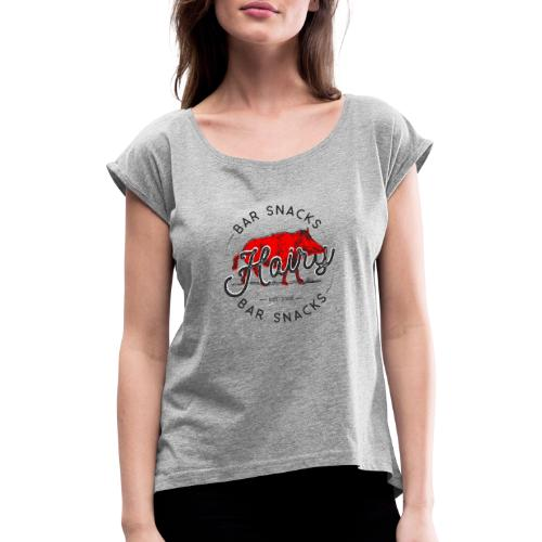 Hairy Bar Snacks Boar Brand - Women's T-Shirt with rolled up sleeves