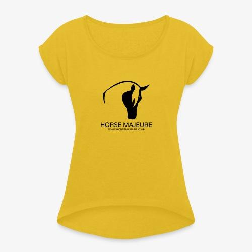 Horse Majeure Logo / Musta - Naisten T-paita, jossa rullatut hihat