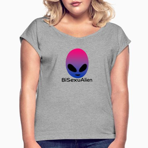 BiSexuAlien - Women's T-Shirt with rolled up sleeves
