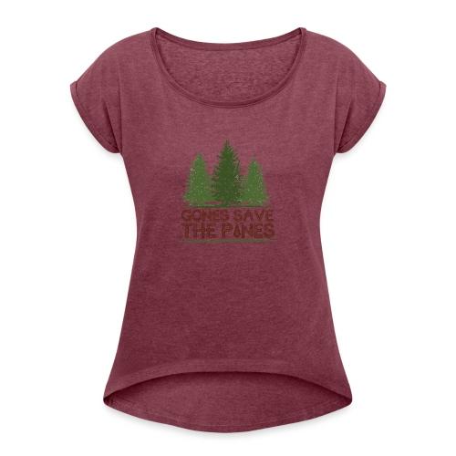 Gones save the pines - T-shirt à manches retroussées Femme