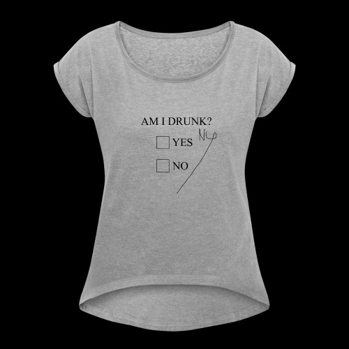 Drunk 11 - Dame T-shirt med rulleærmer