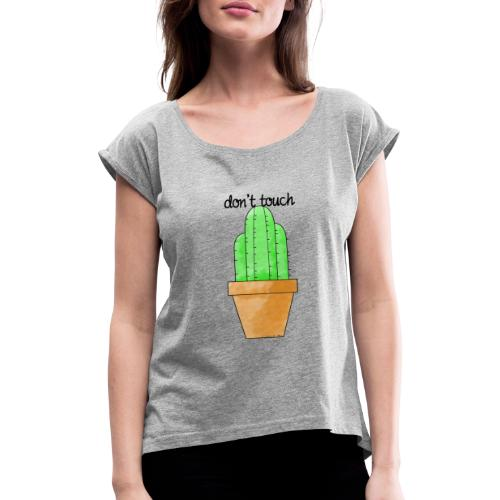 cactus letra - Camiseta con manga enrollada mujer