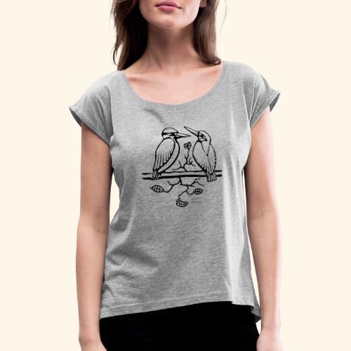 Eisvogel Liebe - Frauen T-Shirt mit gerollten Ärmeln