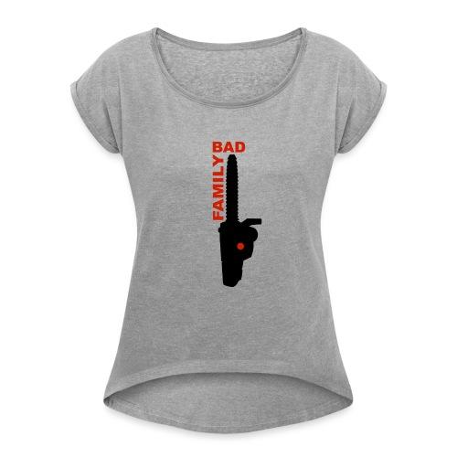 BAD FAMILY - T-shirt à manches retroussées Femme