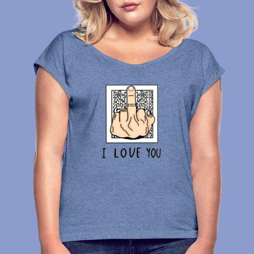 I LOVE YOU - Maglietta da donna con risvolti