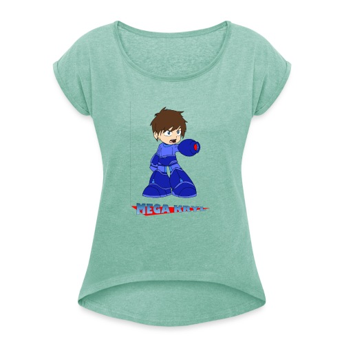 MegaKryl! - Women's T-Shirt with rolled up sleeves