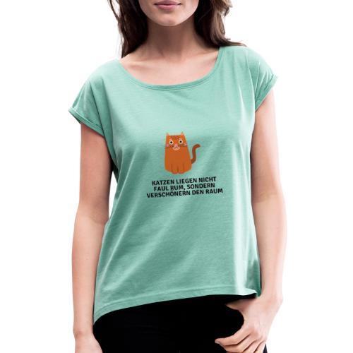 Katze - Frauen T-Shirt mit gerollten Ärmeln