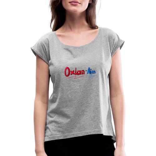 The Oxlanaim-collection - Frauen T-Shirt mit gerollten Ärmeln