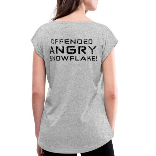 Black Negant logo + OFFENDED ANGRY SNOWFLAKE! - Dame T-shirt med rulleærmer