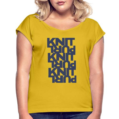 St, dark - Women's T-Shirt with rolled up sleeves