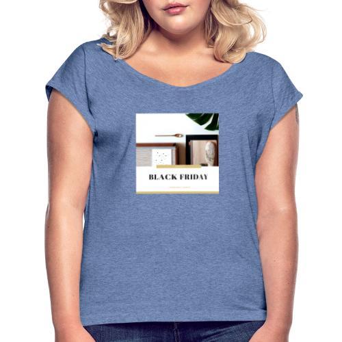 Black Friday - Camiseta con manga enrollada mujer