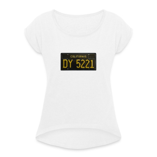 CALIFORNIA BLACK LICENCE PLATE - Women's T-Shirt with rolled up sleeves