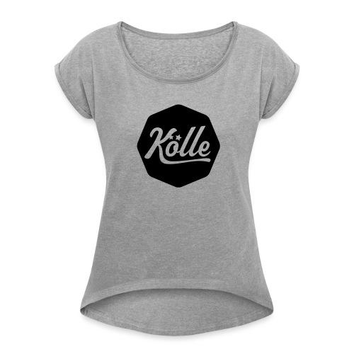 Kölle - Frauen T-Shirt mit gerollten Ärmeln