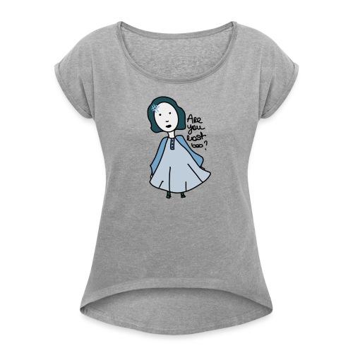 Are you lost too ? - T-shirt à manches retroussées Femme