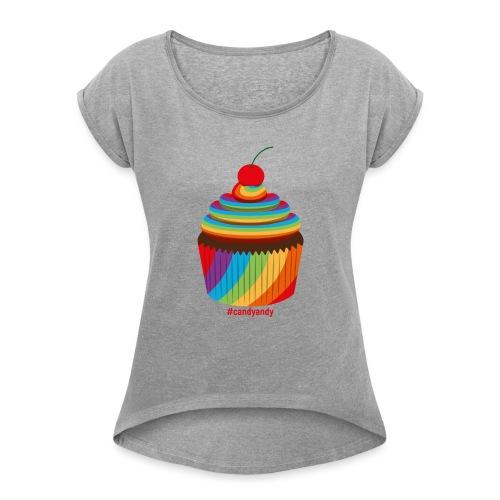 Candyandy - Frauen T-Shirt mit gerollten Ärmeln