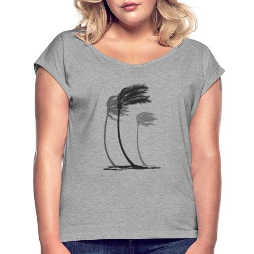 Palms in the wind - Frauen T-Shirt mit gerollten Ärmeln