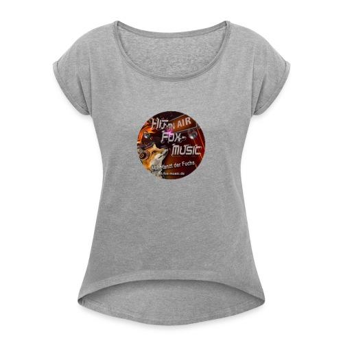 hitfoxmusic - Frauen T-Shirt mit gerollten Ärmeln