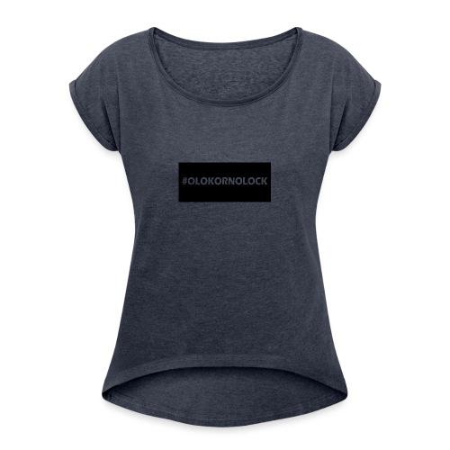 #OLOKORNOLOCK - T-shirt med upprullade ärmar dam