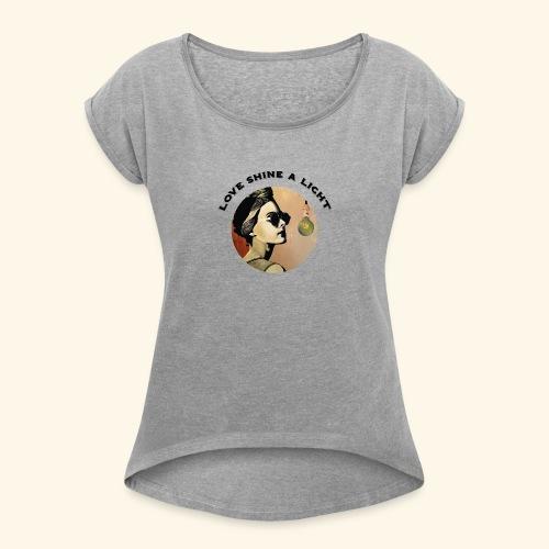 Love Shine a Light - Chrystelle Gouy - T-shirt à manches retroussées Femme