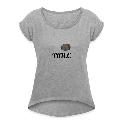 THICC Merch - Women's T-Shirt with rolled up sleeves