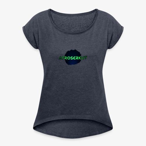 AfroSerkut LOGO - Naisten T-paita, jossa rullatut hihat