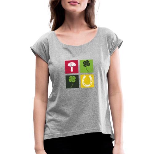 Just my luck Glück - Frauen T-Shirt mit gerollten Ärmeln