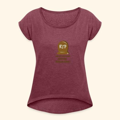 RIP, hvis du forstyrrer inden min morgen kaffe - Dame T-shirt med rulleærmer
