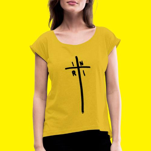 Cross - INRI (Jesus of Nazareth King of Jews) - Women's T-Shirt with rolled up sleeves