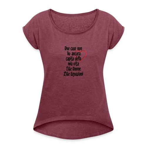 Donne Equazioni - Maglietta da donna con risvolti