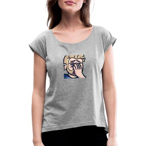 Faceplam - Frauen T-Shirt mit gerollten Ärmeln