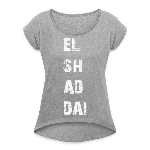 EL SH AD DAI 2 - Frauen T-Shirt mit gerollten Ärmeln