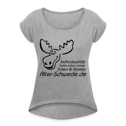 Individualität - Frauen T-Shirt mit gerollten Ärmeln