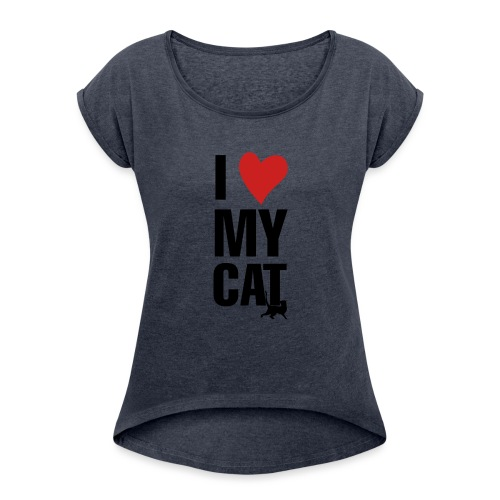 I_LOVE_MY_CAT-png - Camiseta con manga enrollada mujer