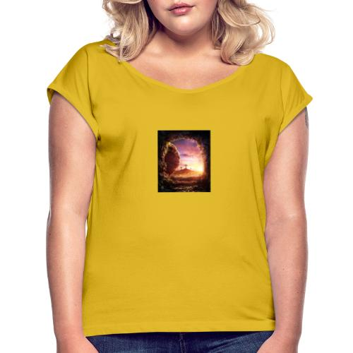 He is rising - Women's T-Shirt with rolled up sleeves
