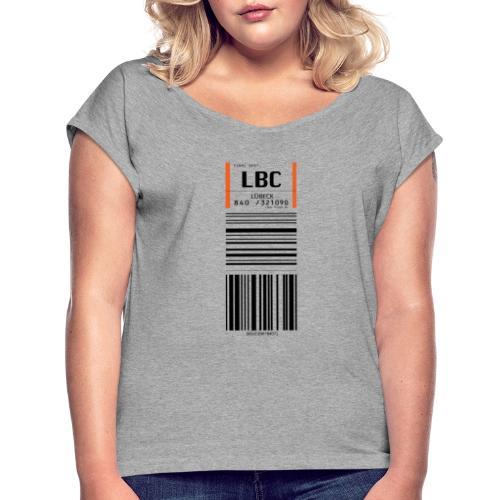 Flughafen Lübeck - LBC - Frauen T-Shirt mit gerollten Ärmeln